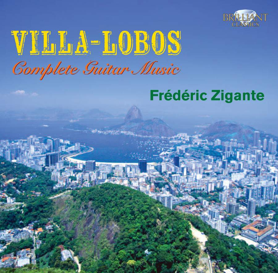 Cover Heitor VILLA-LOBOS Complete Guitar Music by Frederic Zigante