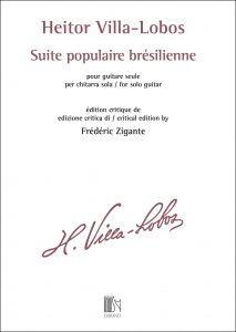 HEITOR VILLA-LOBOS Suite Populaire Brésilienne by Frédéric Zigante