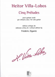 HEITOR VILLA-LOBOS Cinq Préludes by Frédéric Zigante
